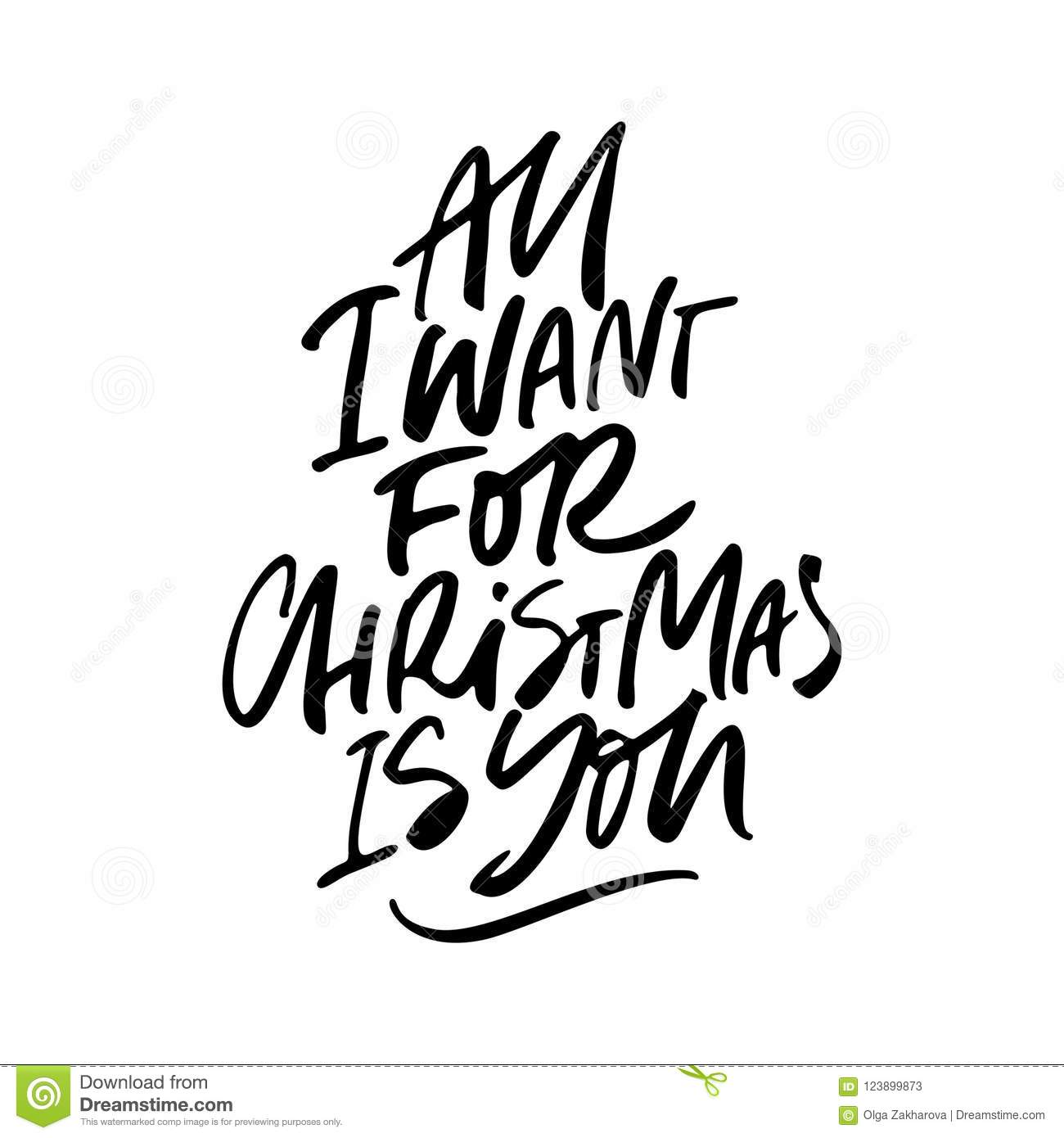 All I Want For Christmas Is You Lettering Stock Vector ...