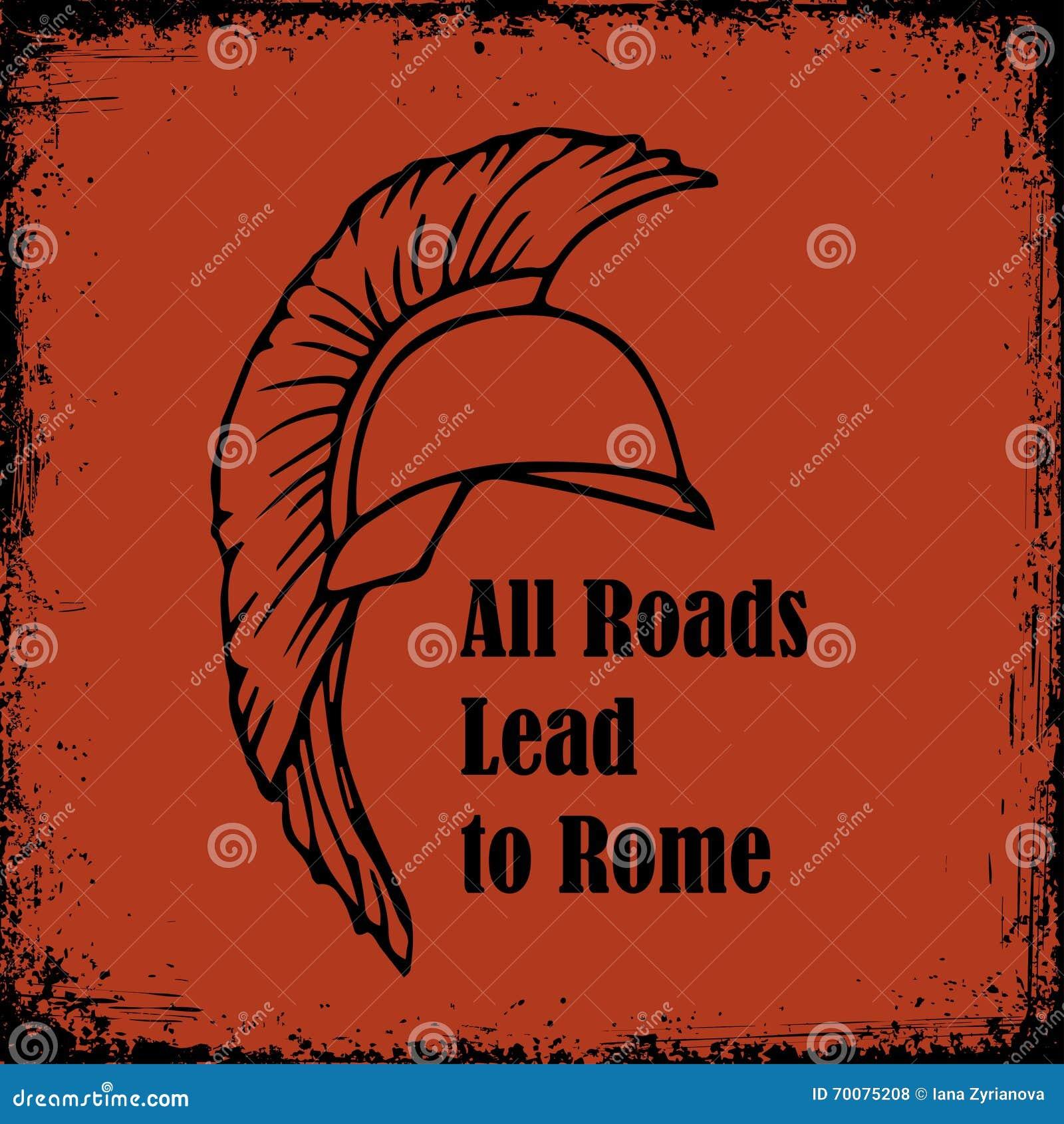 All roads lead to rome quote roman helmet greek warrior gladiator all roads lead to rome quote roman helmet greek warrior gladiator vector sketch biocorpaavc