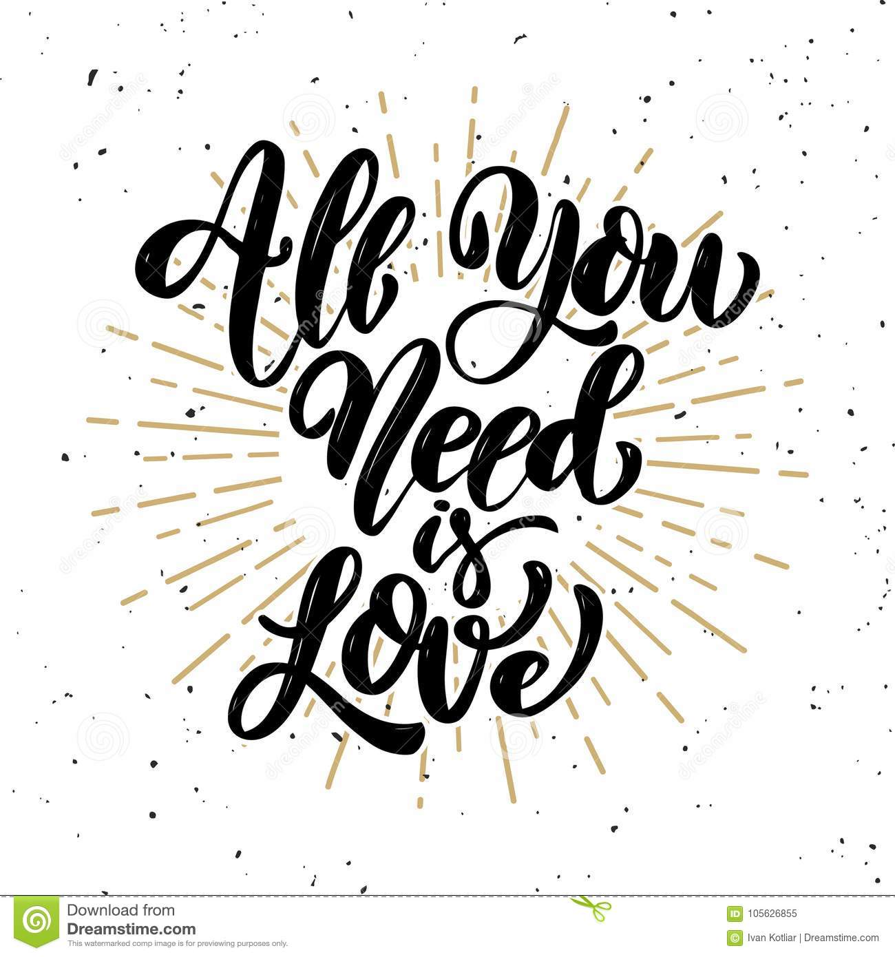 All You Need Is Love Hand Drawn Motivation Lettering Quote Stock