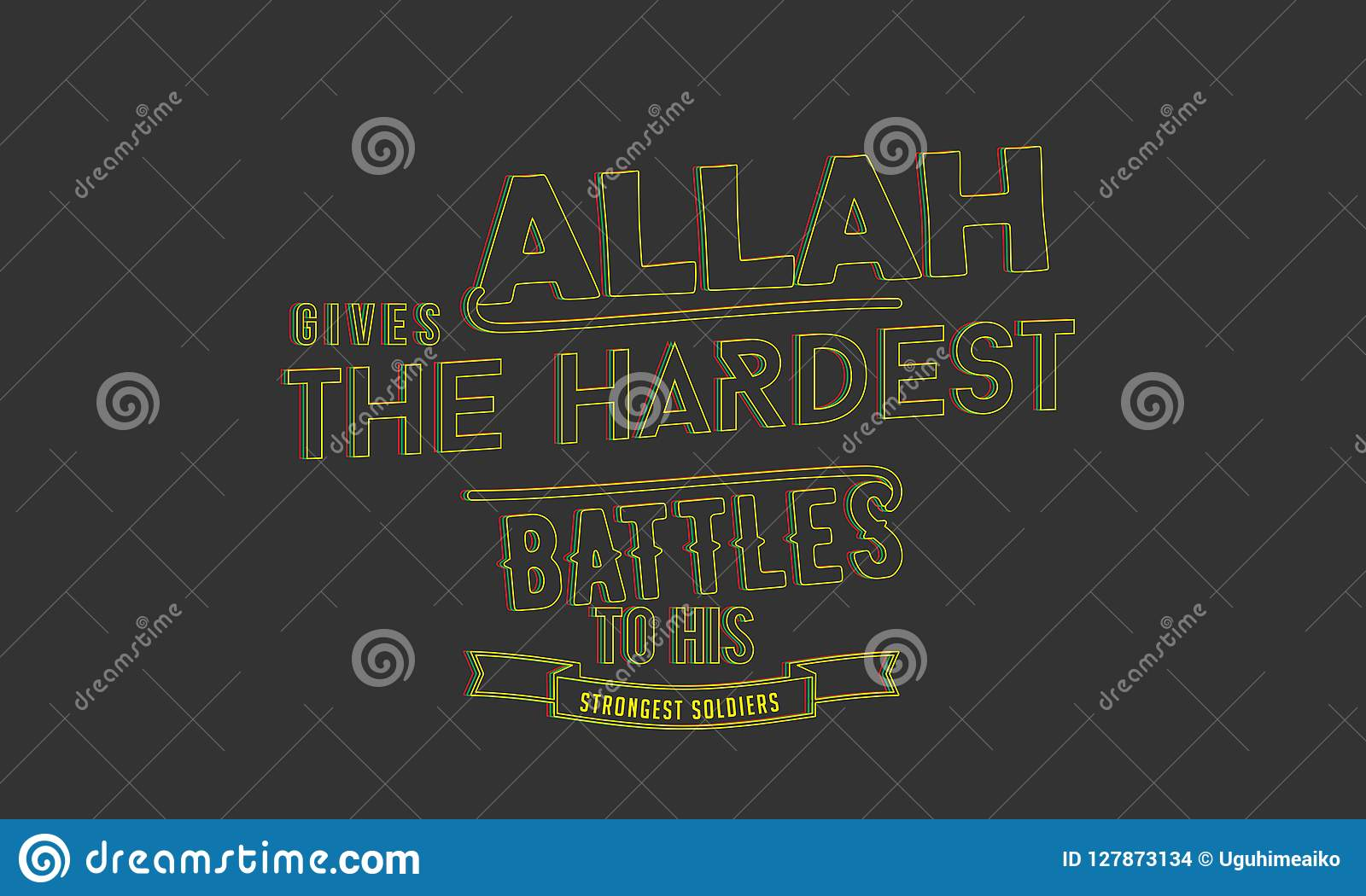 Allah Gives The Hardest Battles To His Strongest Soldiers