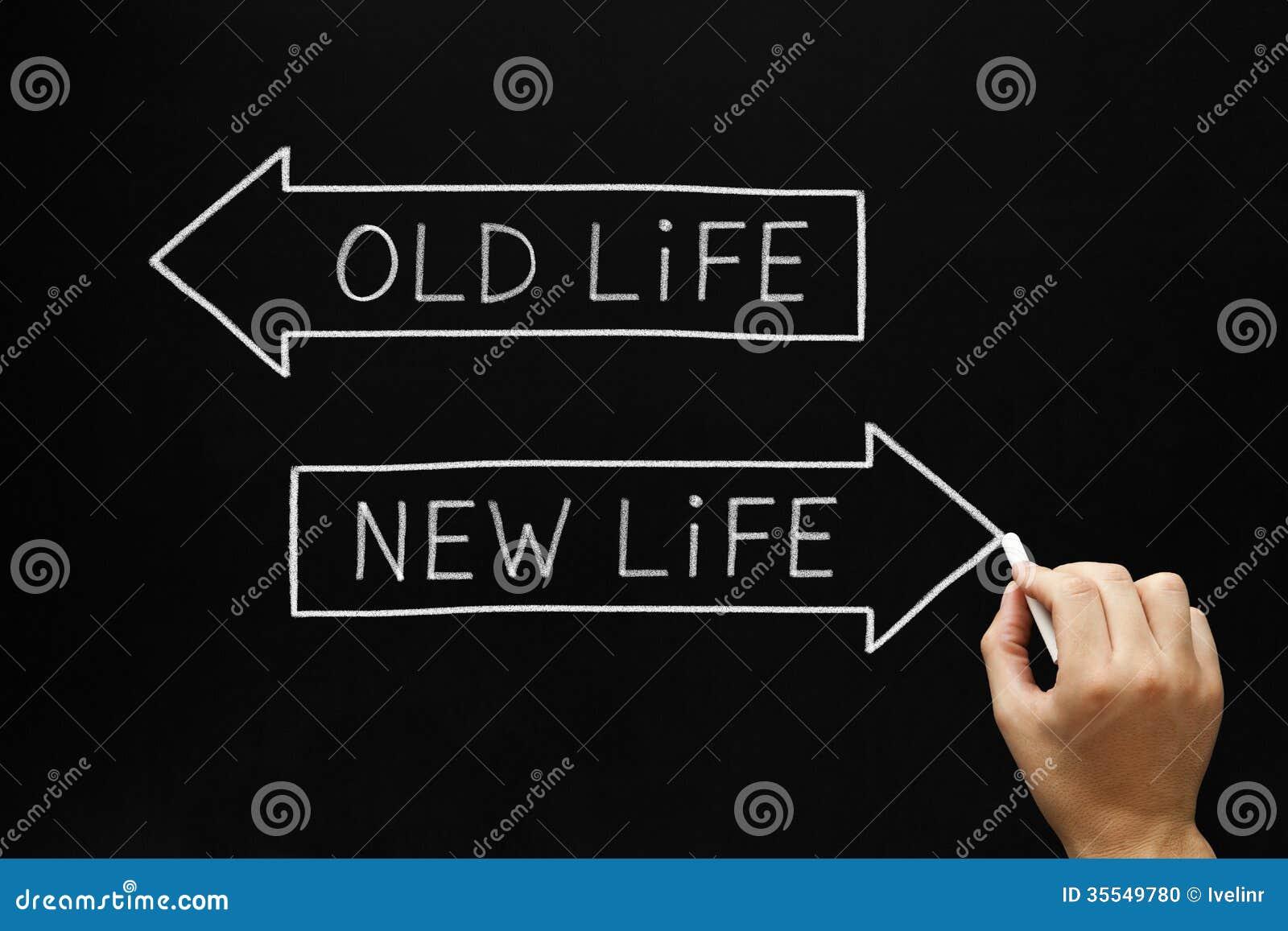 Altes Leben oder neues Leben