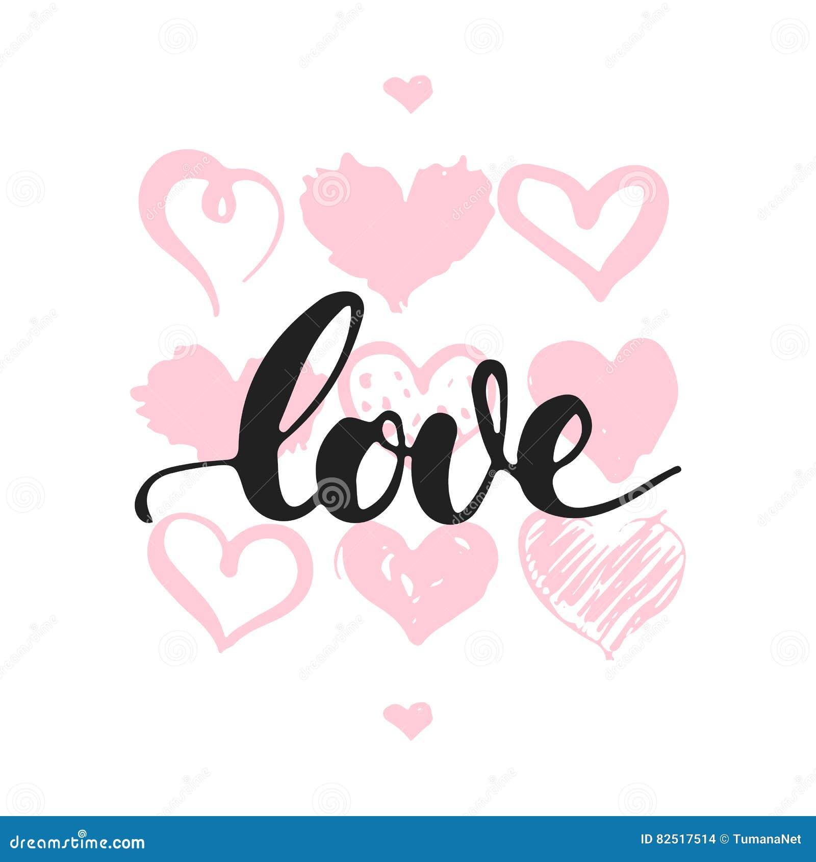Amor - mão tirada rotulando a frase isolada no fundo branco com corações Inscrição da tinta da escova do divertimento para o phot