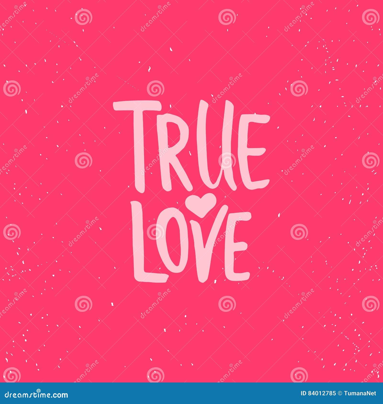 Amor Verdadero Frase De La Caligrafia Del Dia De Tarjetas Del Dia