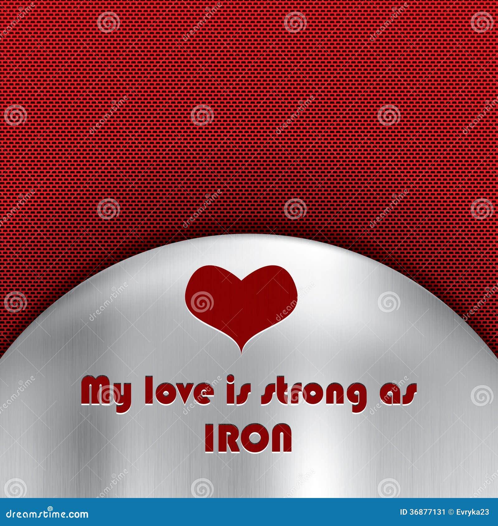 Download Amore Forte Come Messaggio Del Ferro Sopra Illustrazione di Stock - Illustrazione di amante, come: 36877131