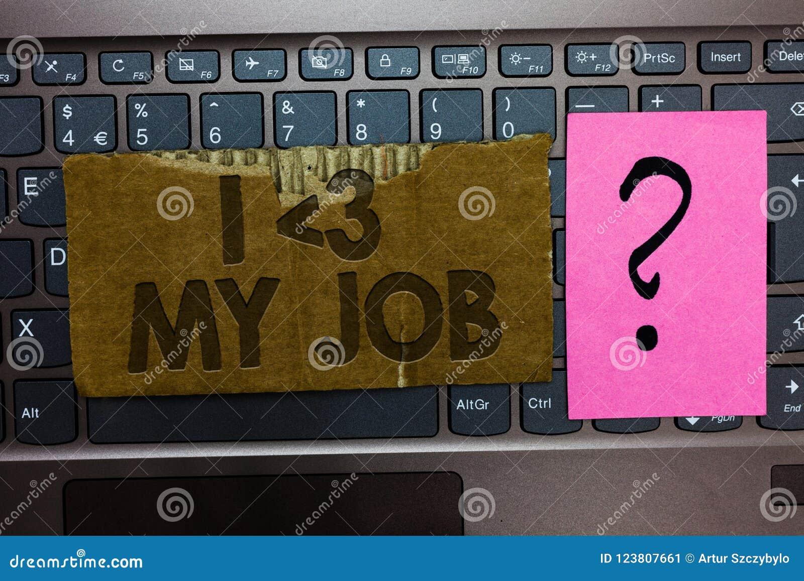 Amour des textes I d écriture de Word mon travail Concept d affaires pour indiquant à quelqu un que vous admirez votre clavier ac