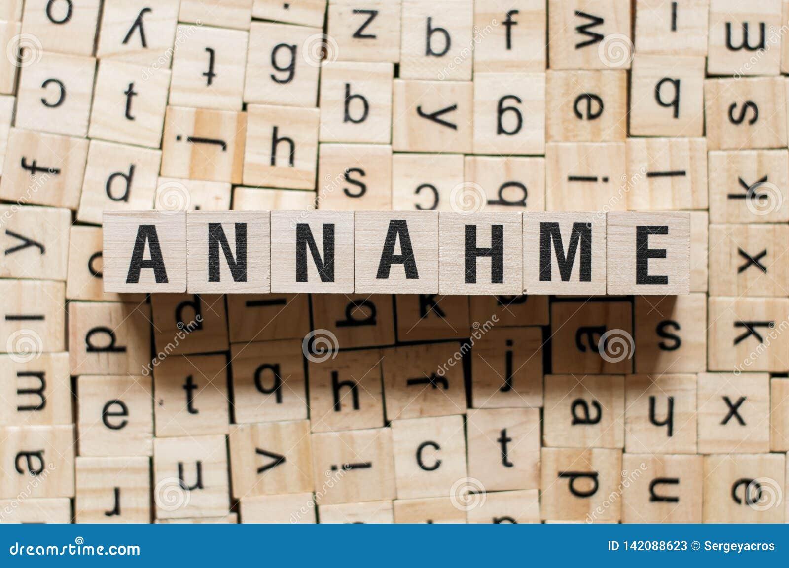 Annahme - Wort Annahme auf deutscher Sprache, Wortkonzept