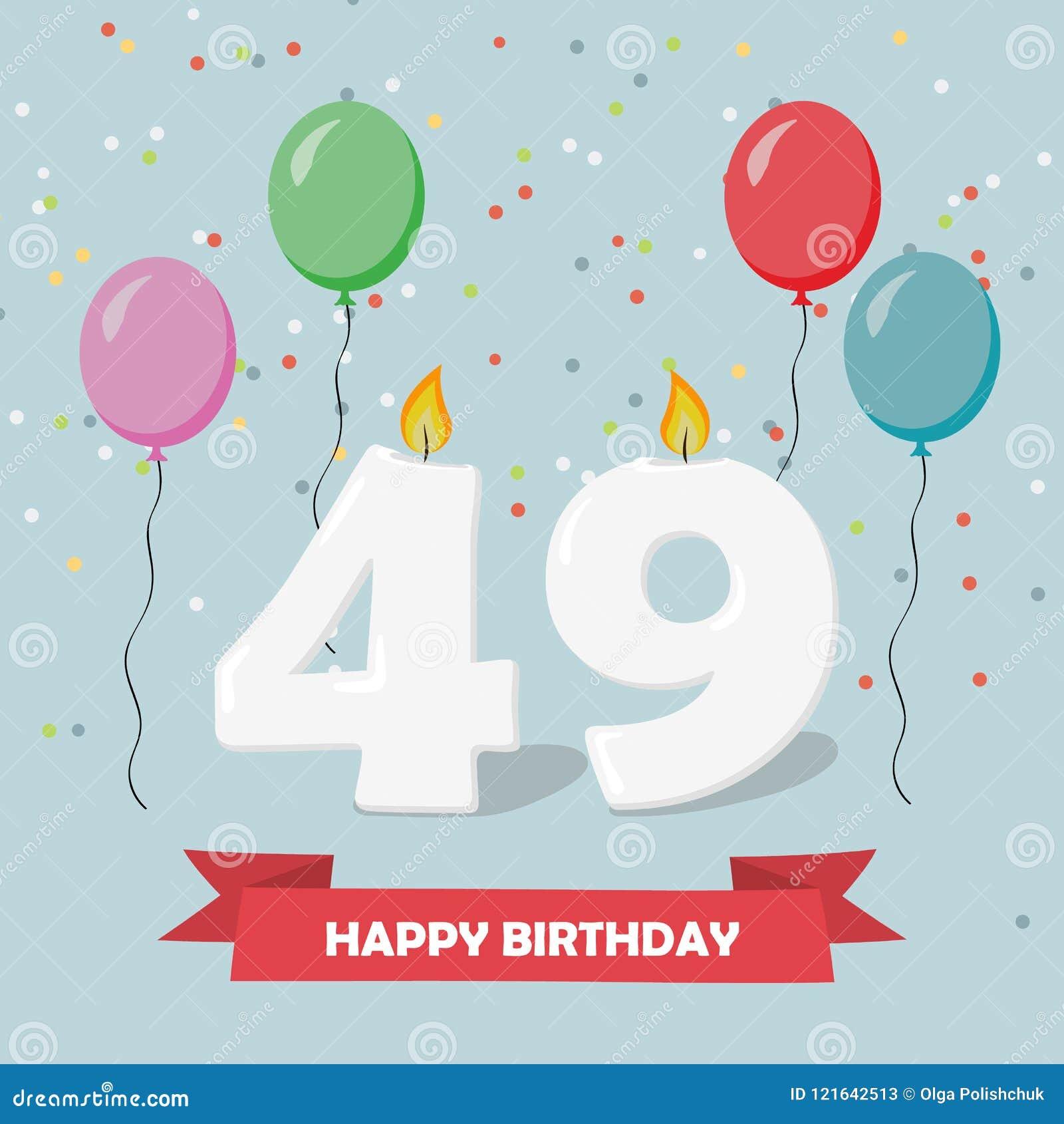 Auguri Buon Compleanno 49 Anni.49 Anni Di Selebration Cartolina D Auguri Di Buon Compleanno