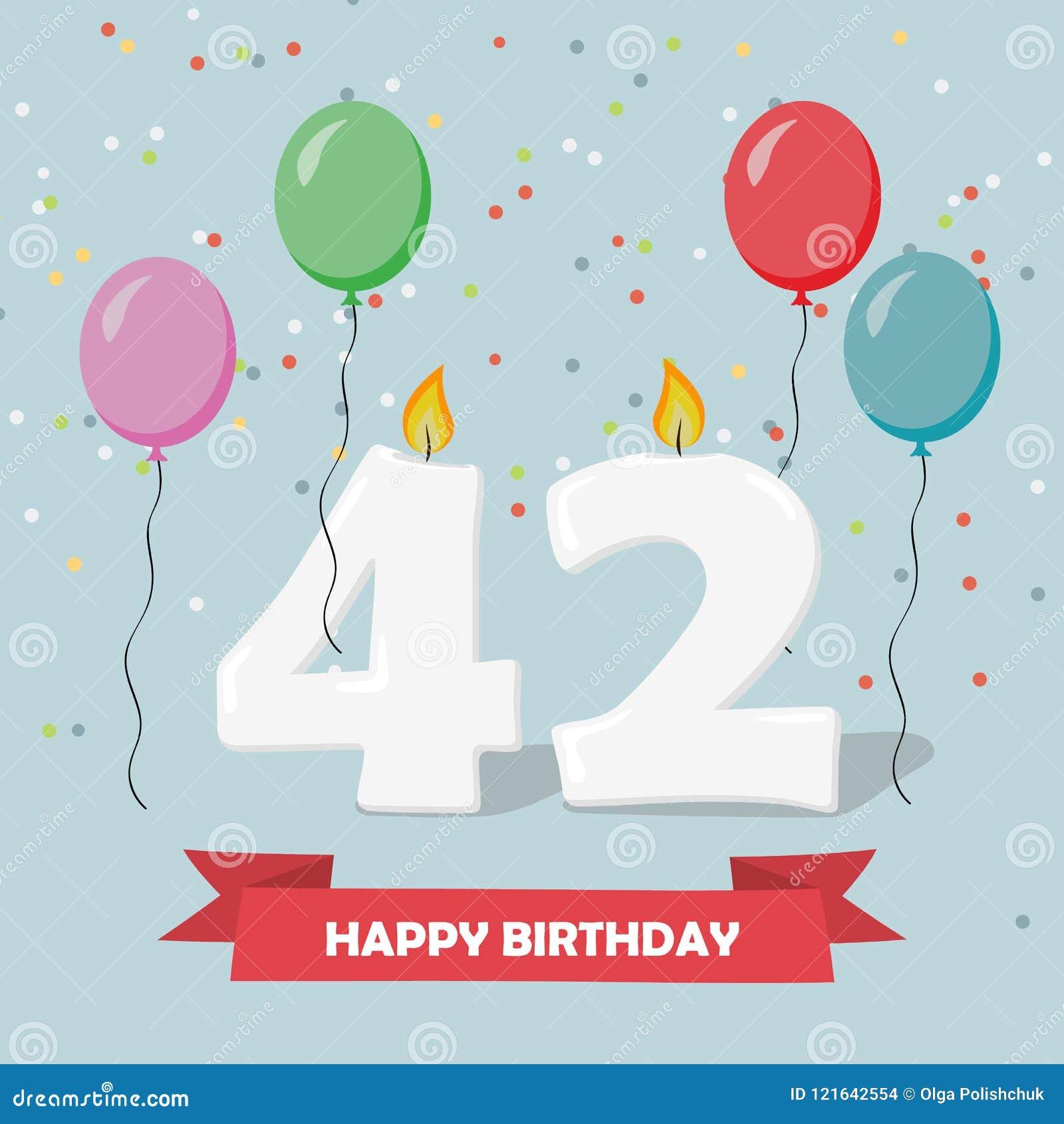 Auguri Buon Compleanno 42 Anni.42 Anni Di Selebration Cartolina D Auguri Di Buon Compleanno
