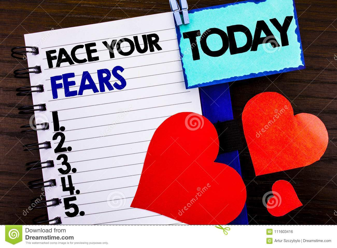 Announcement text showing Face Your Fears. Concept meaning Challenge Fear Fourage Confidence Brave Bravery written on notebook boo