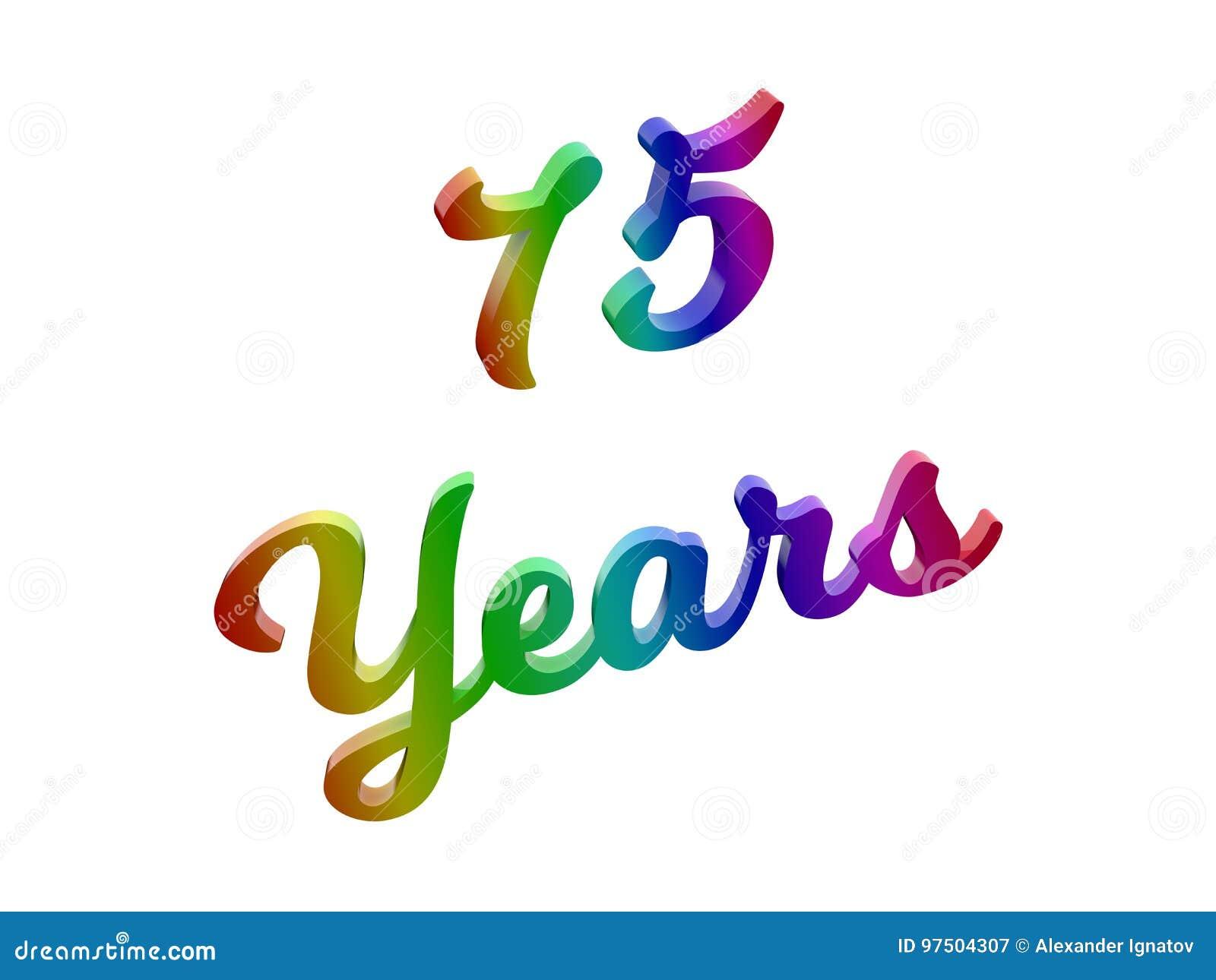 75 Ans D Anniversaire Les Vacances 3d Calligraphique Ont Rendu L