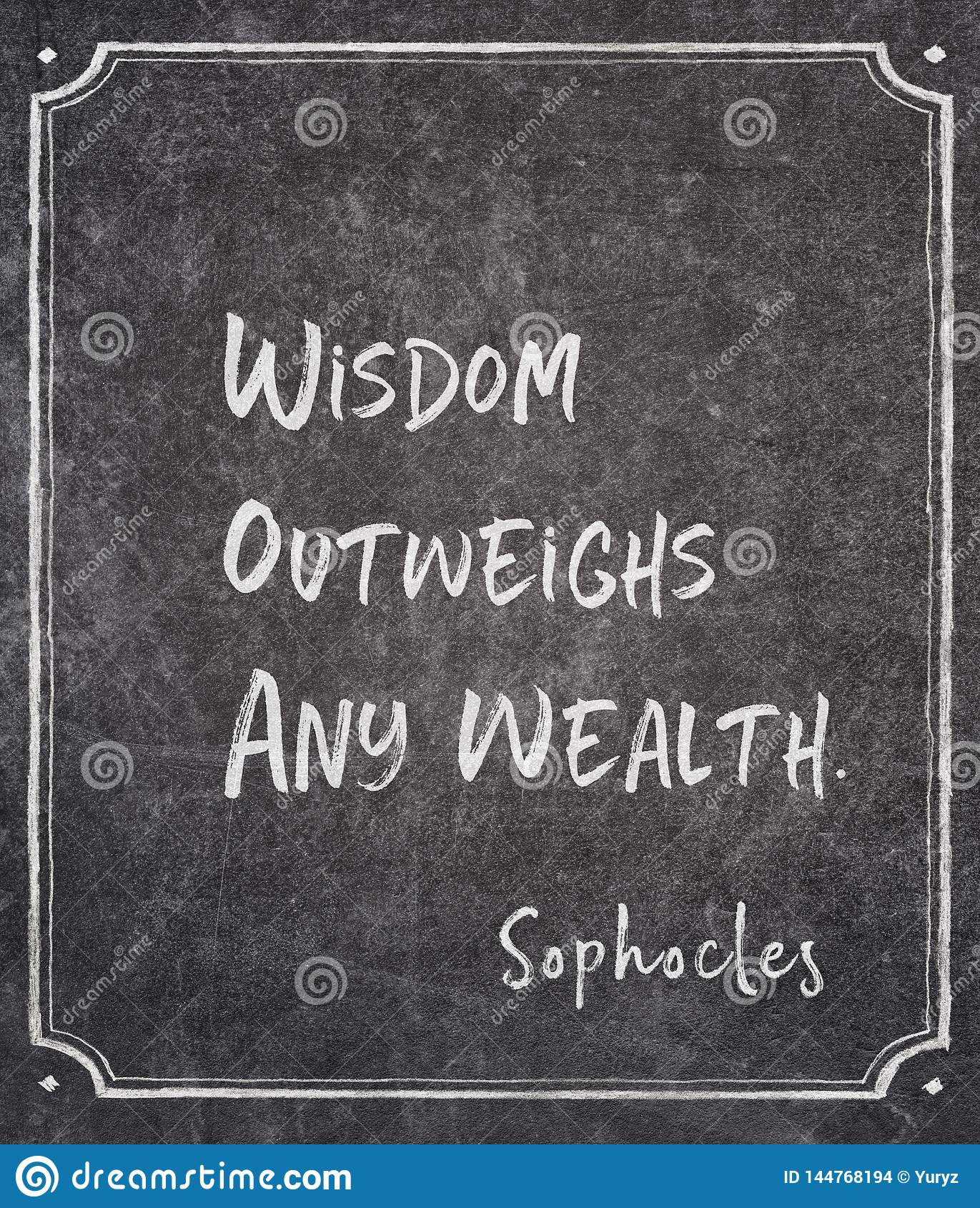 Any wealth Sophocles quote