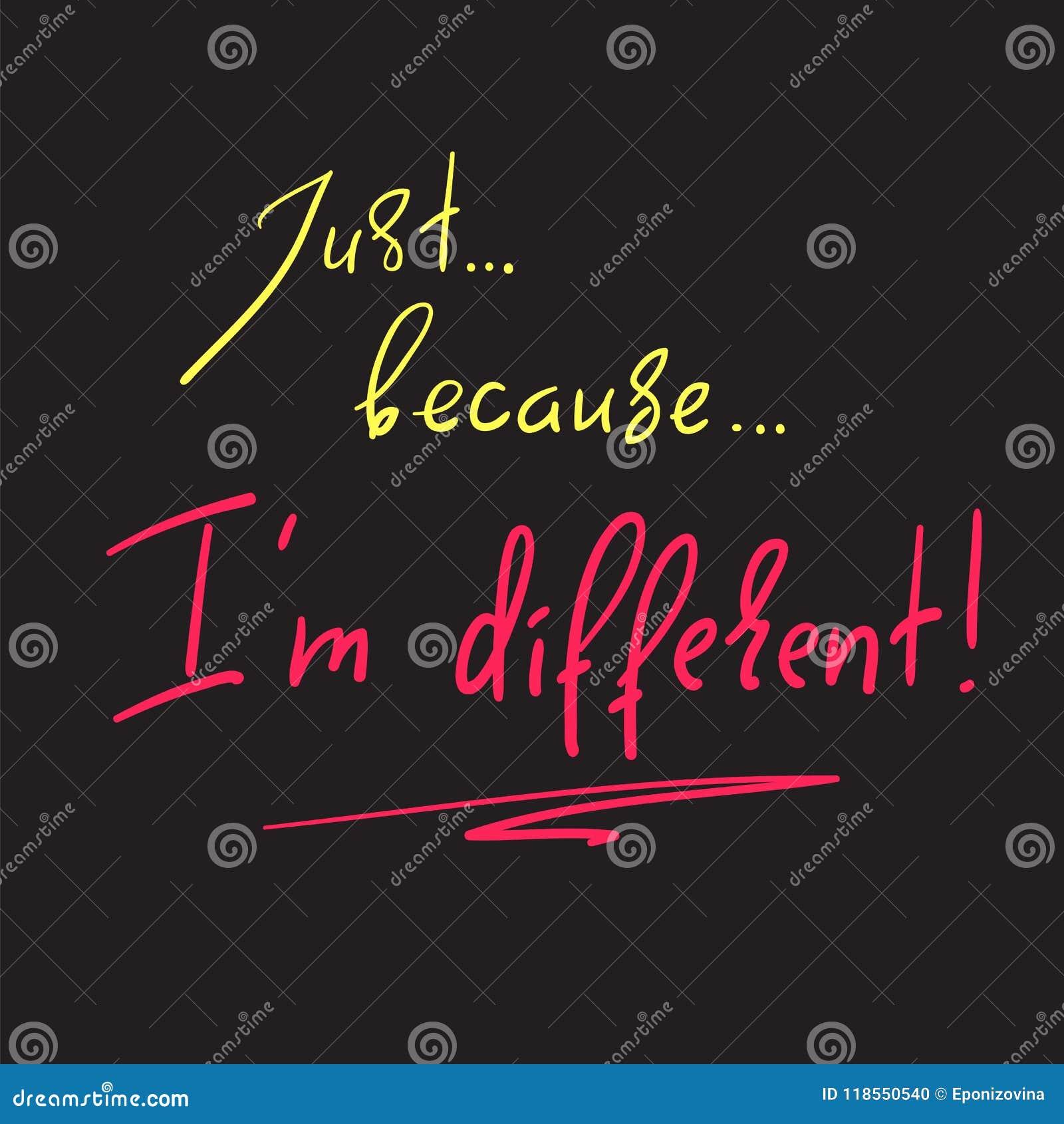 Apenas porque ` m de I diferente