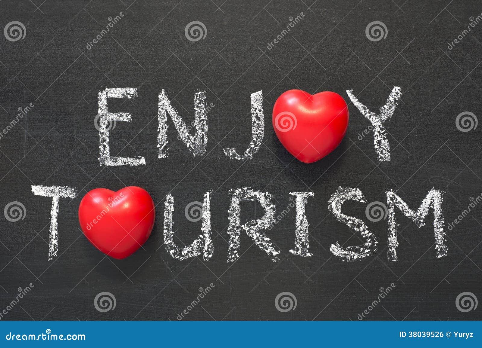 Appréciez le tourisme