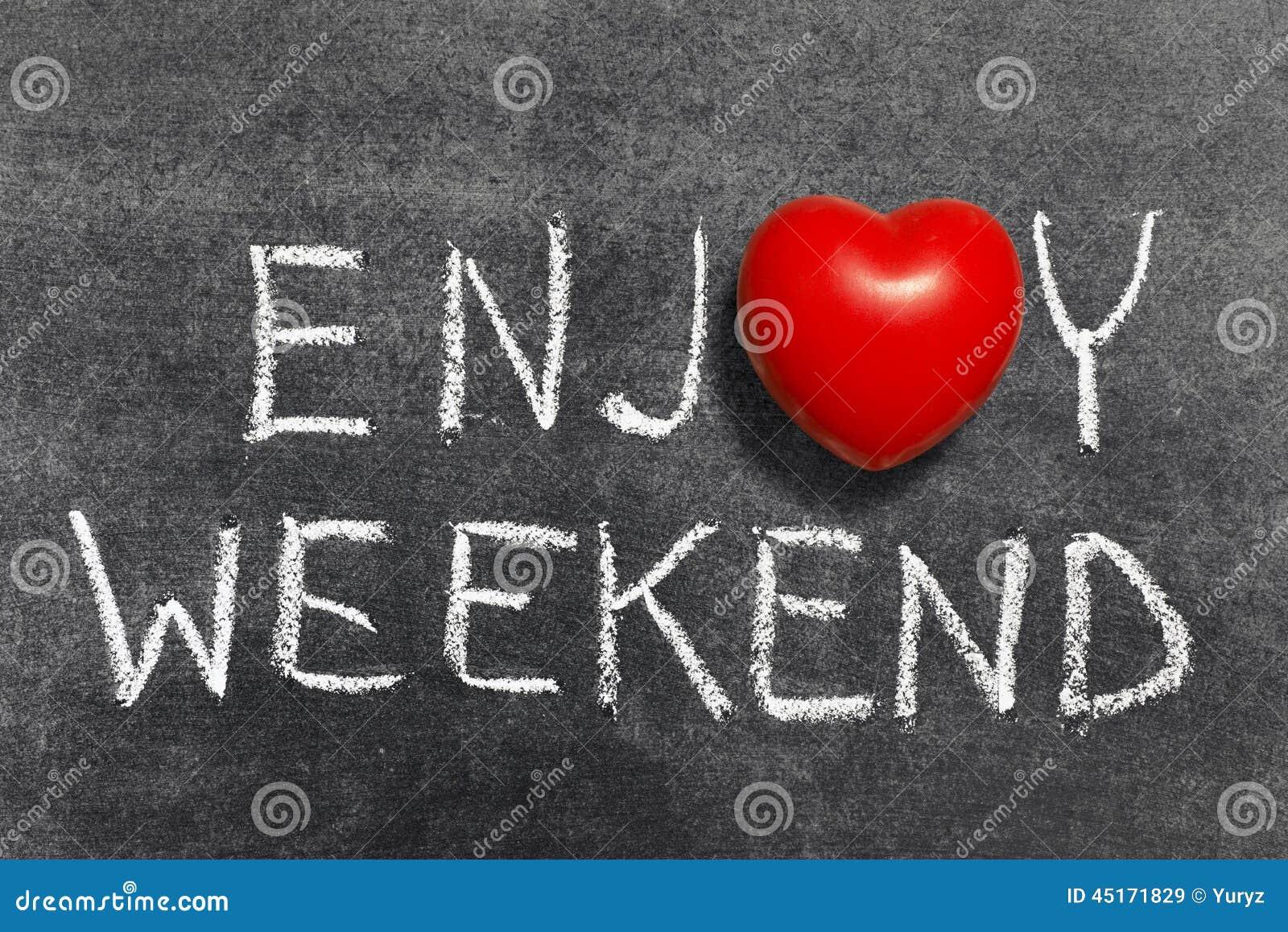Appréciez le week-end