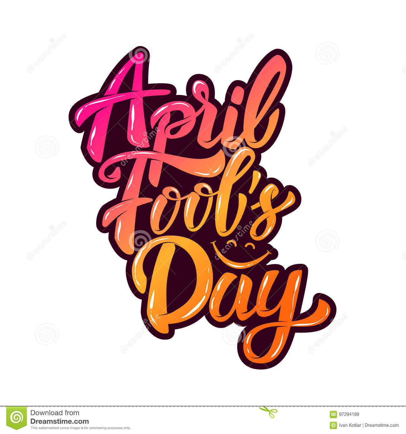 April Fools Day Hand Drawn Lettering Phrase Isolated On White B