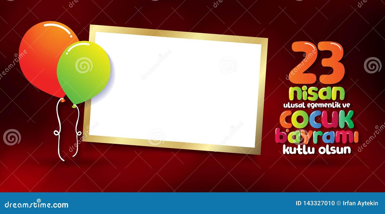 23. April nationaler Souver?nit?ts-und der Kinder Tag Anschlagtafel, Plakat, Social Media, Gru?-Kartenschablone T?rkisch: 23 Nisa