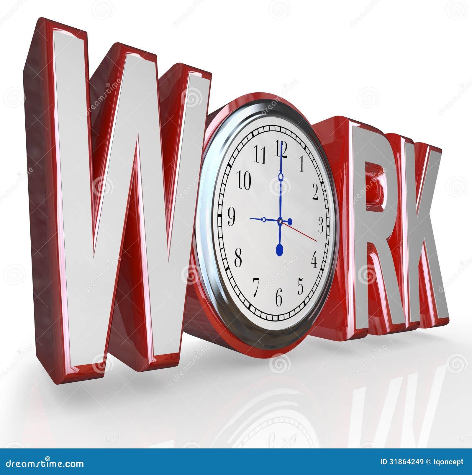 arbeits uhr wort zeit arbeitend an job career zu erhalten lizenzfreie stockbilder bild 31864249. Black Bedroom Furniture Sets. Home Design Ideas