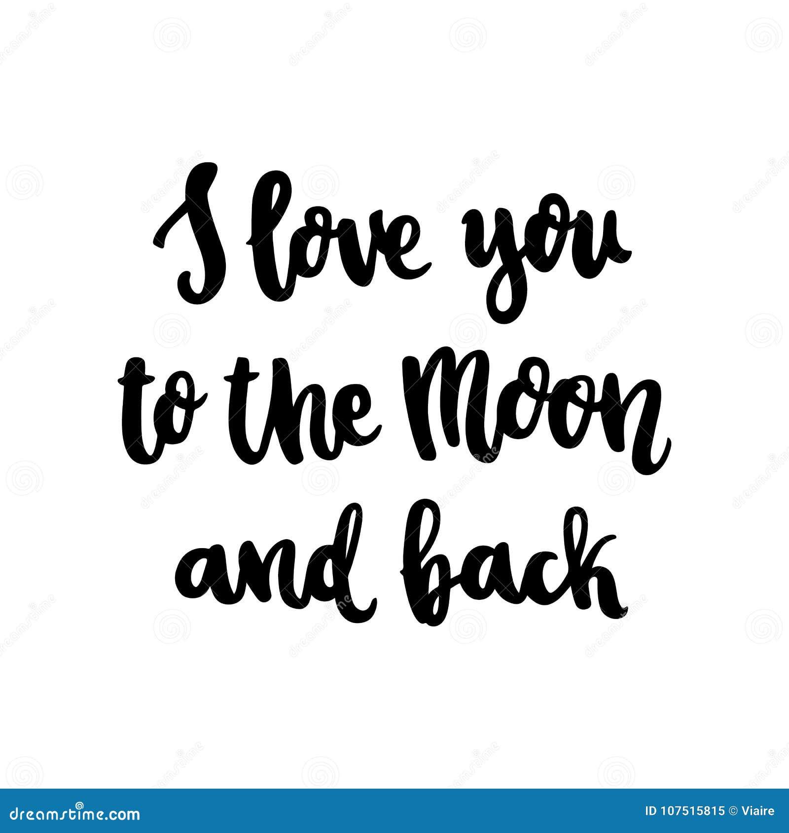 As Citações Do Mão Desenho Eu Te Amo à Lua E à Parte Traseira