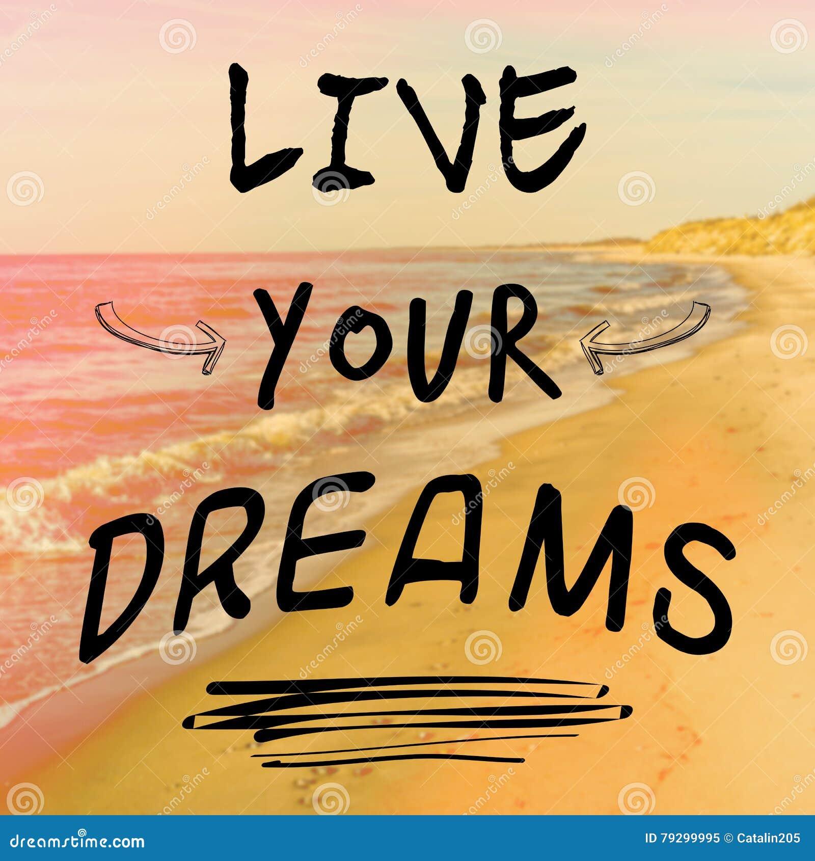 As Citações Inspiradores Com Frase Vivem Seus Sonhos