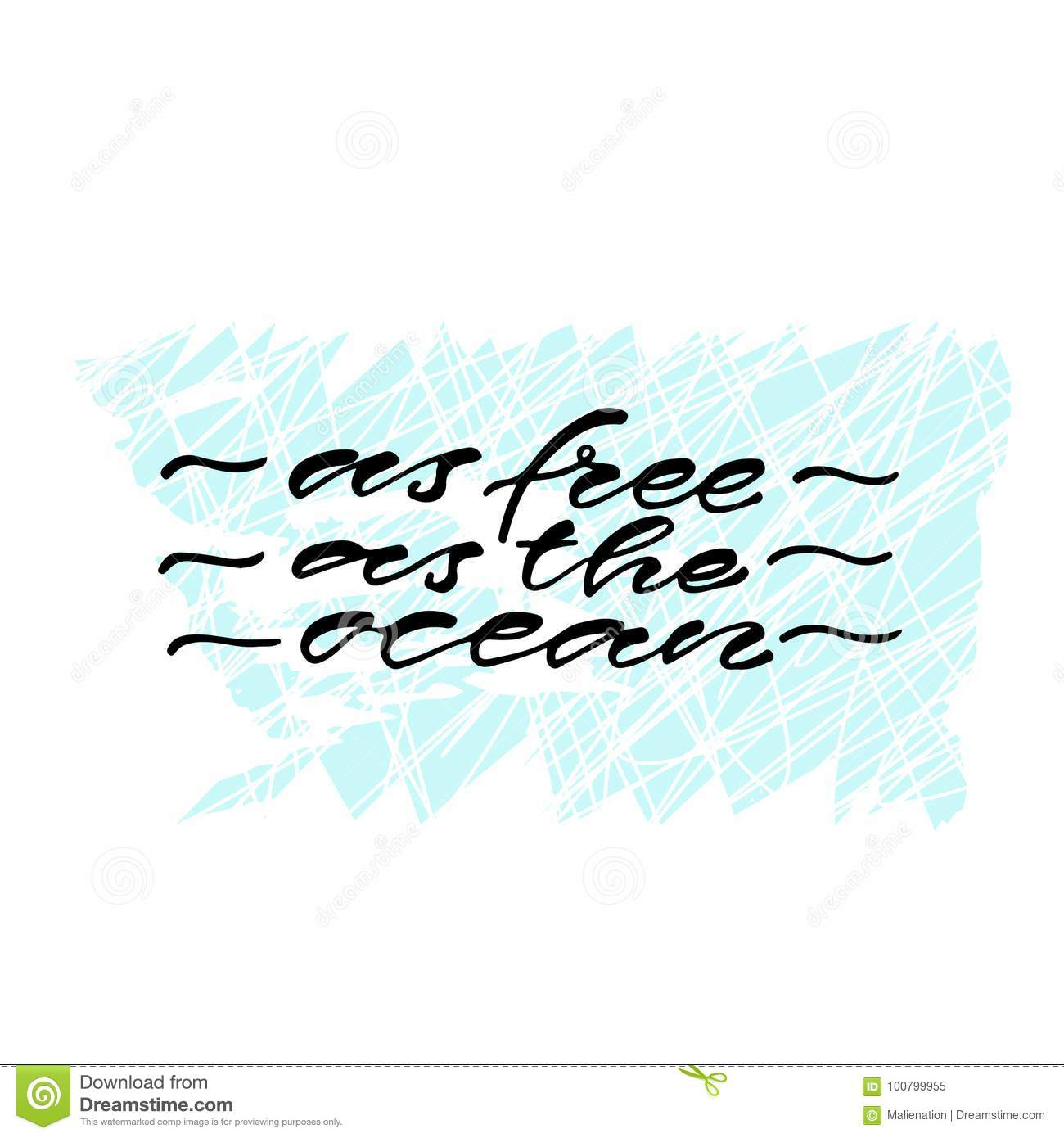 As Free As The Ocean Handwritten Positive Quote To Printable Home