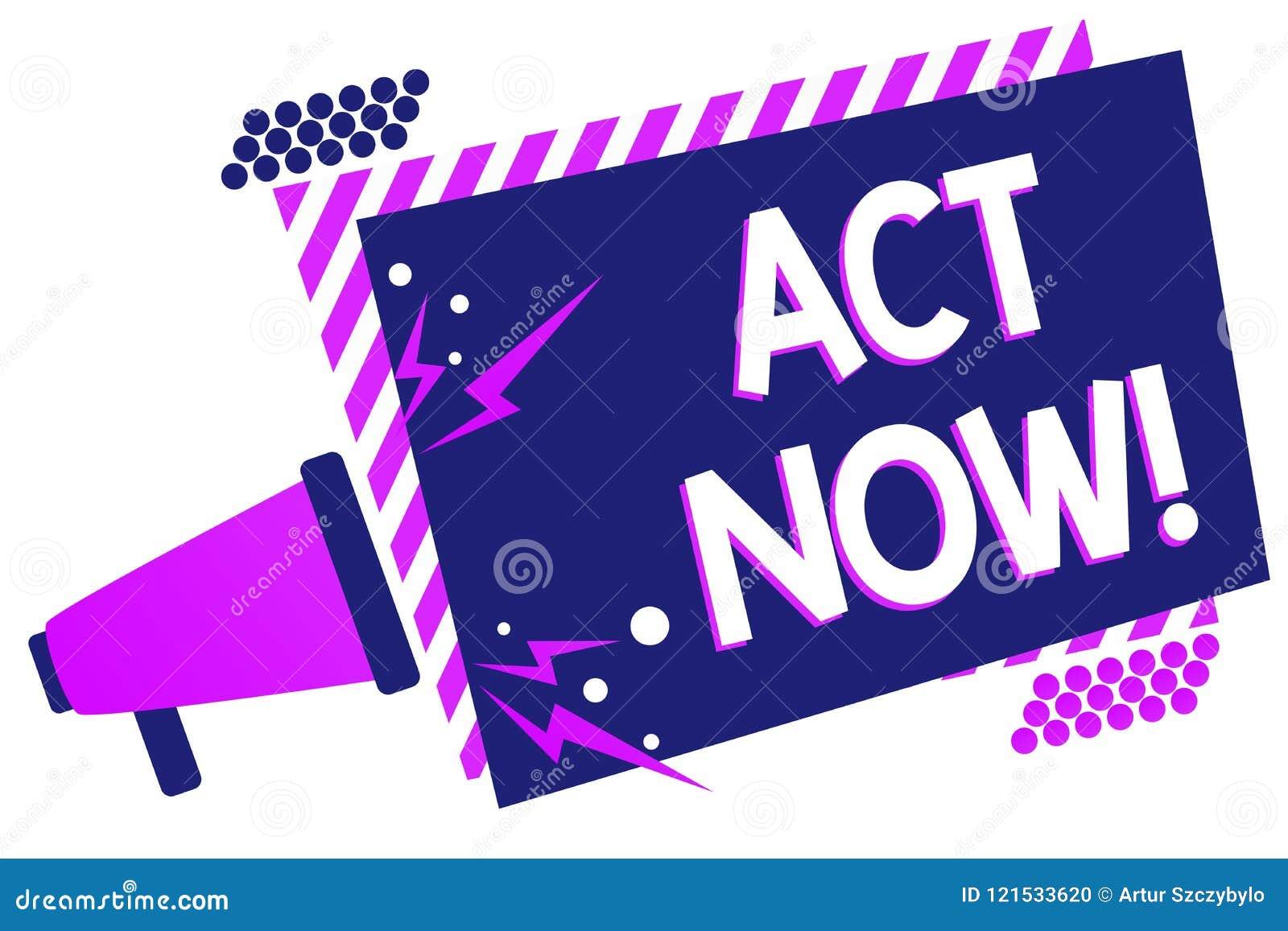 Ato da exibição do sinal do texto agora A foto conceptual que tem a resposta rápida que pede que alguém faça a ação não atrasa o