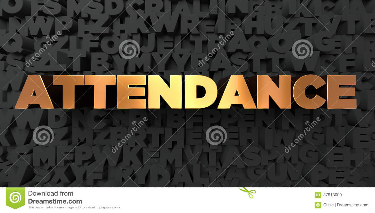 attendance gold text on black background 3d rendered royalty