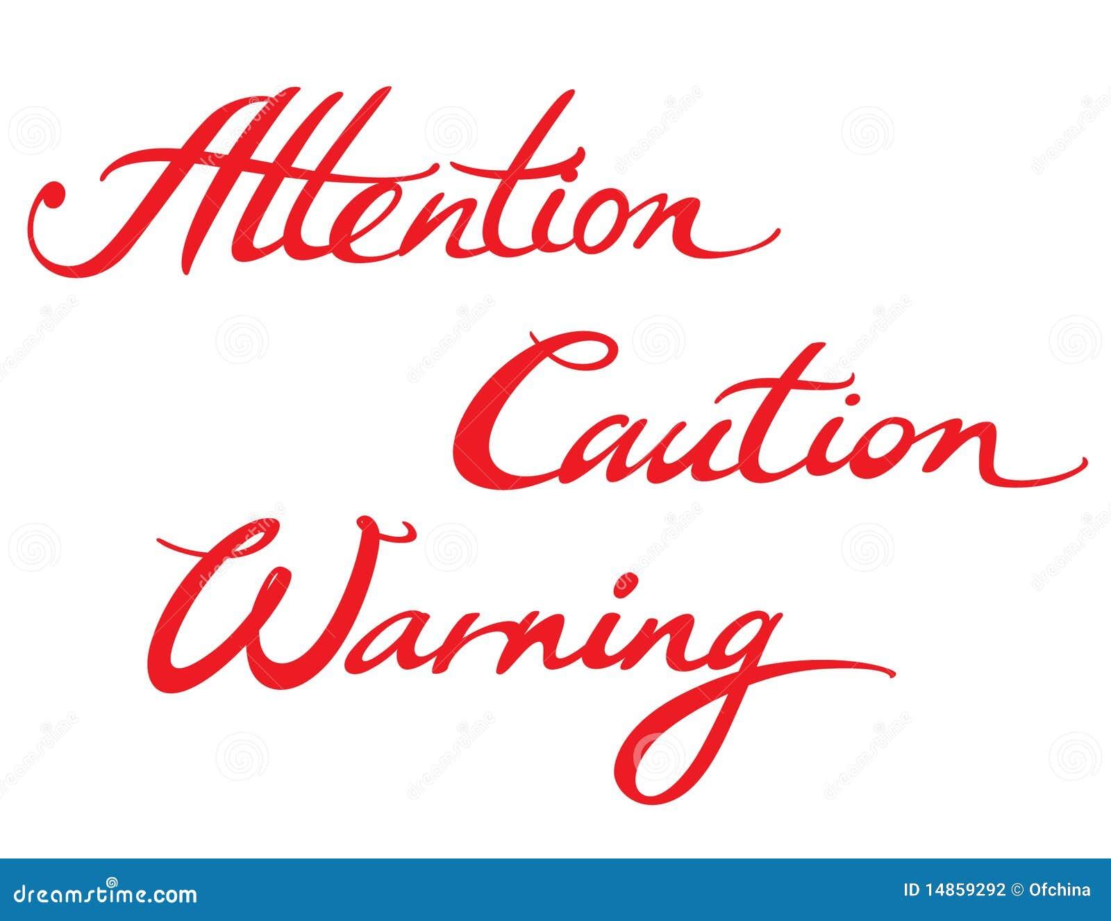 Attention Caution Warning