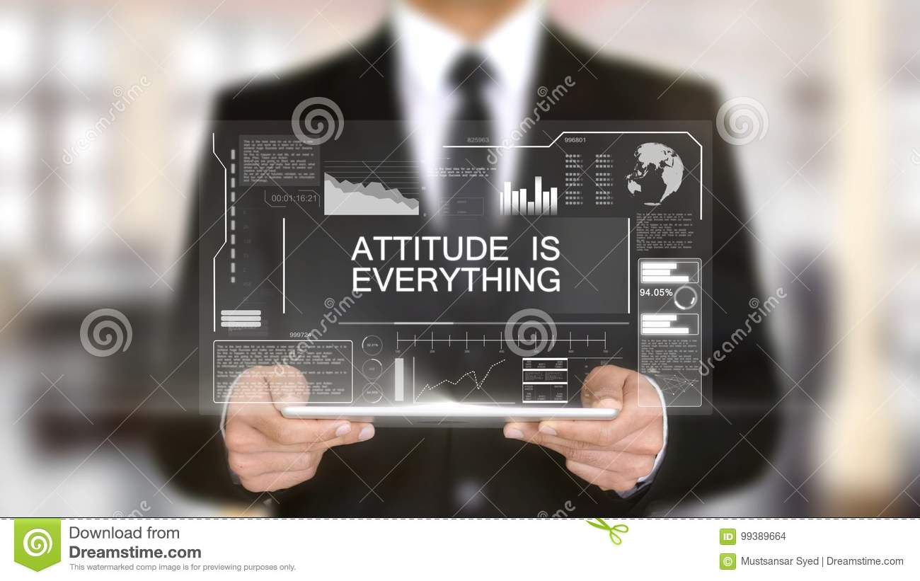 Attitude is Everything, Hologram Futuristic Interface, Augmented Virtual Real