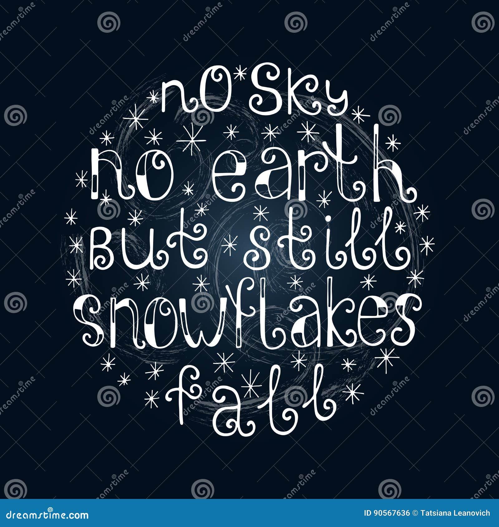 Aucun Ciel Aucune Terre Mais Flocons De Neige Ne Tombent