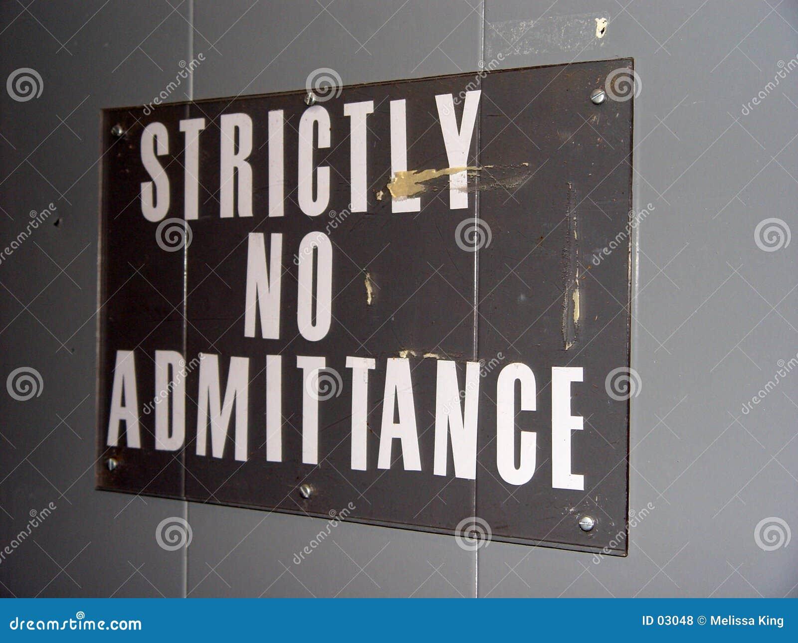 Ausschließlich kein Eintritts-Zeichen