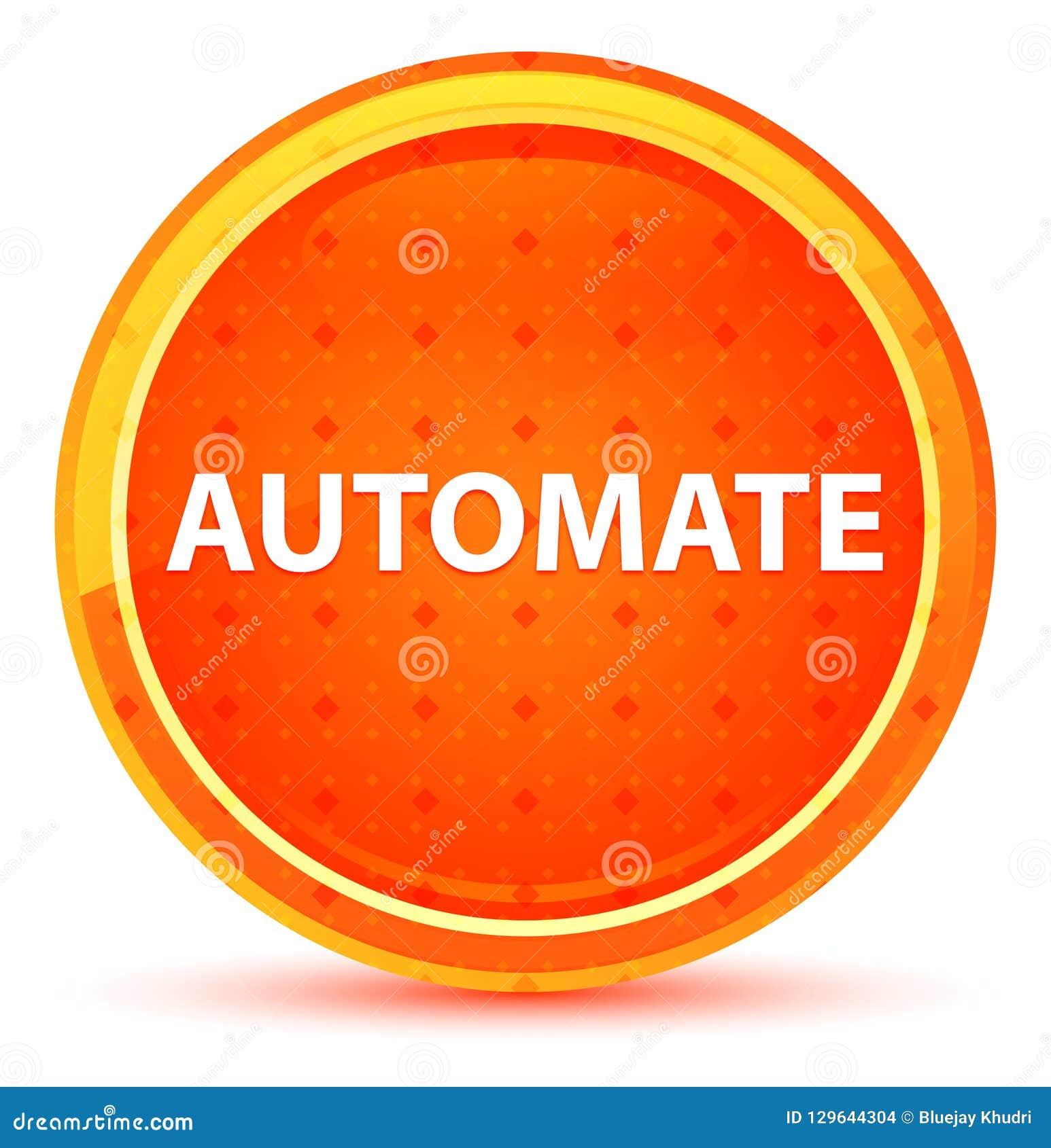 Automatize o botão redondo alaranjado natural