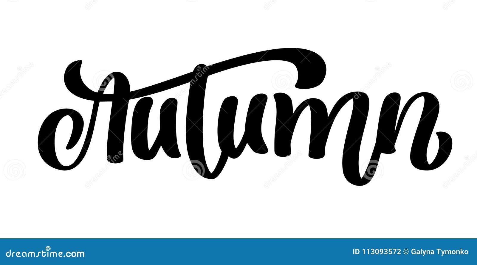 Autumn Calligraphic Lettering Citazione dell iscrizione scritta mano, grafici di modo, stampa di arte per i manifesti e cartoline