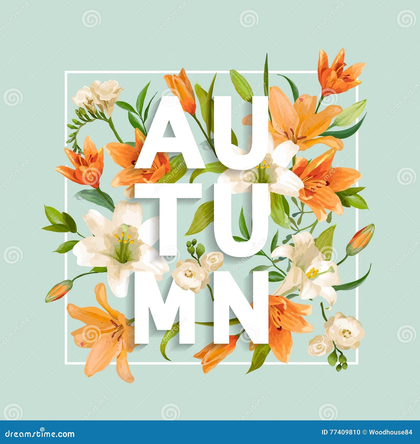 Autumn Lily Flowers Background Autumn Floral Design