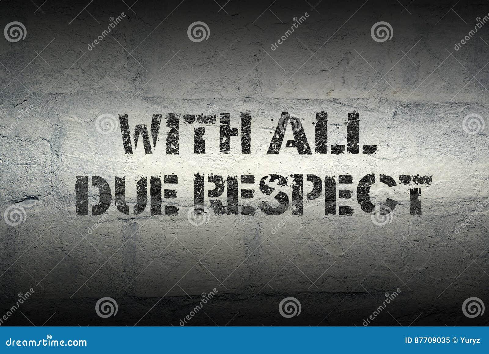 Avec tout le respect dû GR