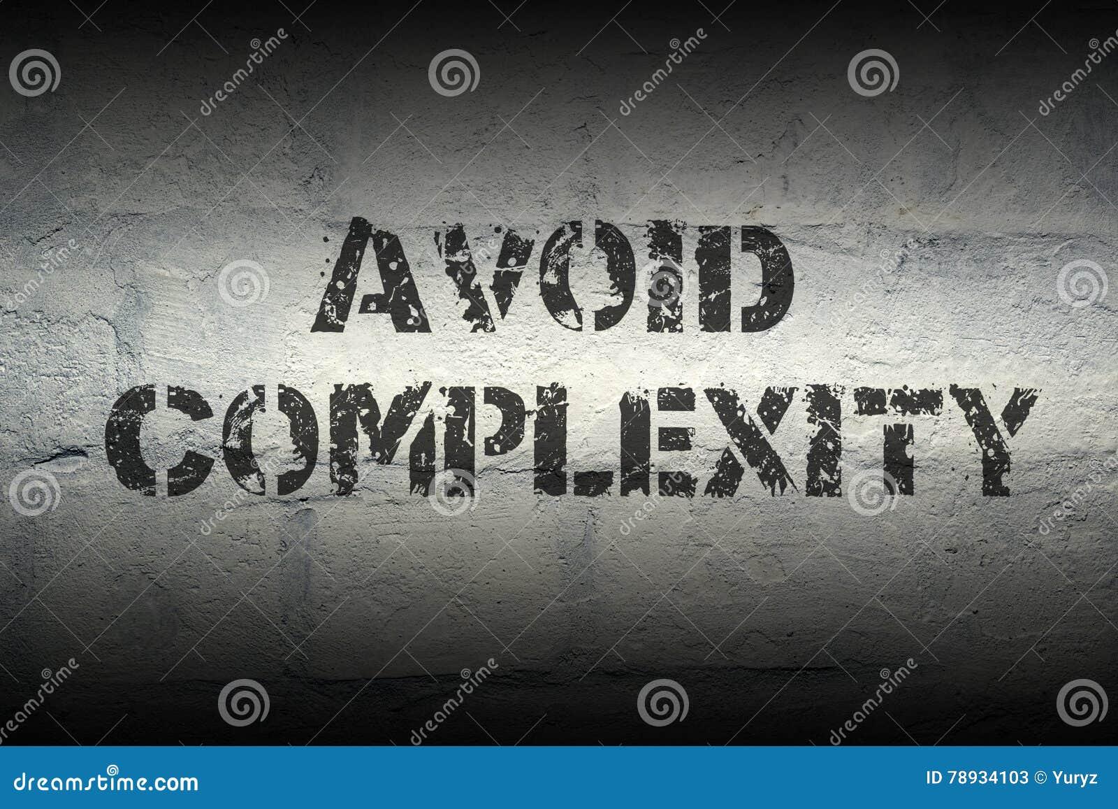 Avoid complexity GR