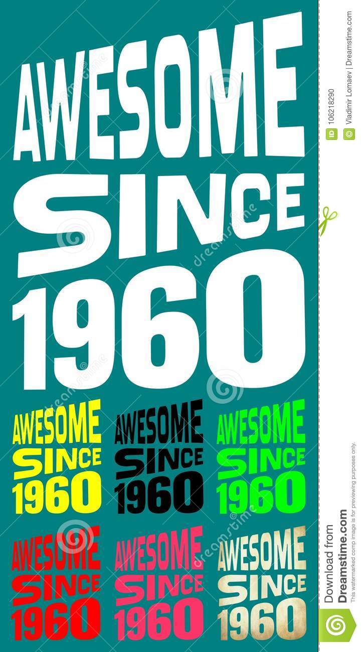 Awesome Since 1960  Birthday Logos  7 Colors  Stock Vector