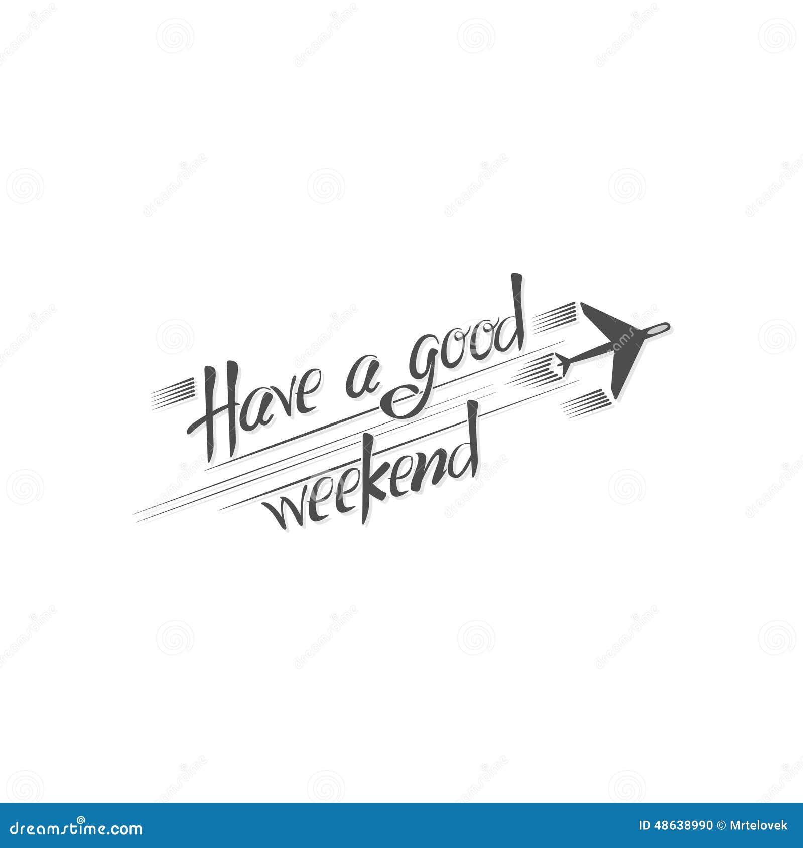Ayez un bon week end env 10 illustration stock illustration du vieux destination 48638990 - Week end a nice ...