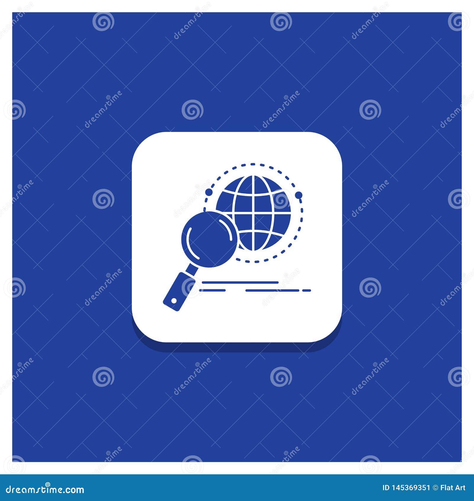 Błękitny Round guzik dla globalnego, kula ziemska, magnifier, badanie, światowa glif ikona
