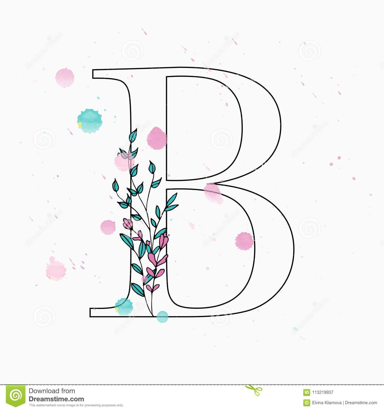 B Letter Hand Drawn Floral Alphabet With Watercolor Drops Stock Illustration Illustration Of Drawing Romantic 113219937