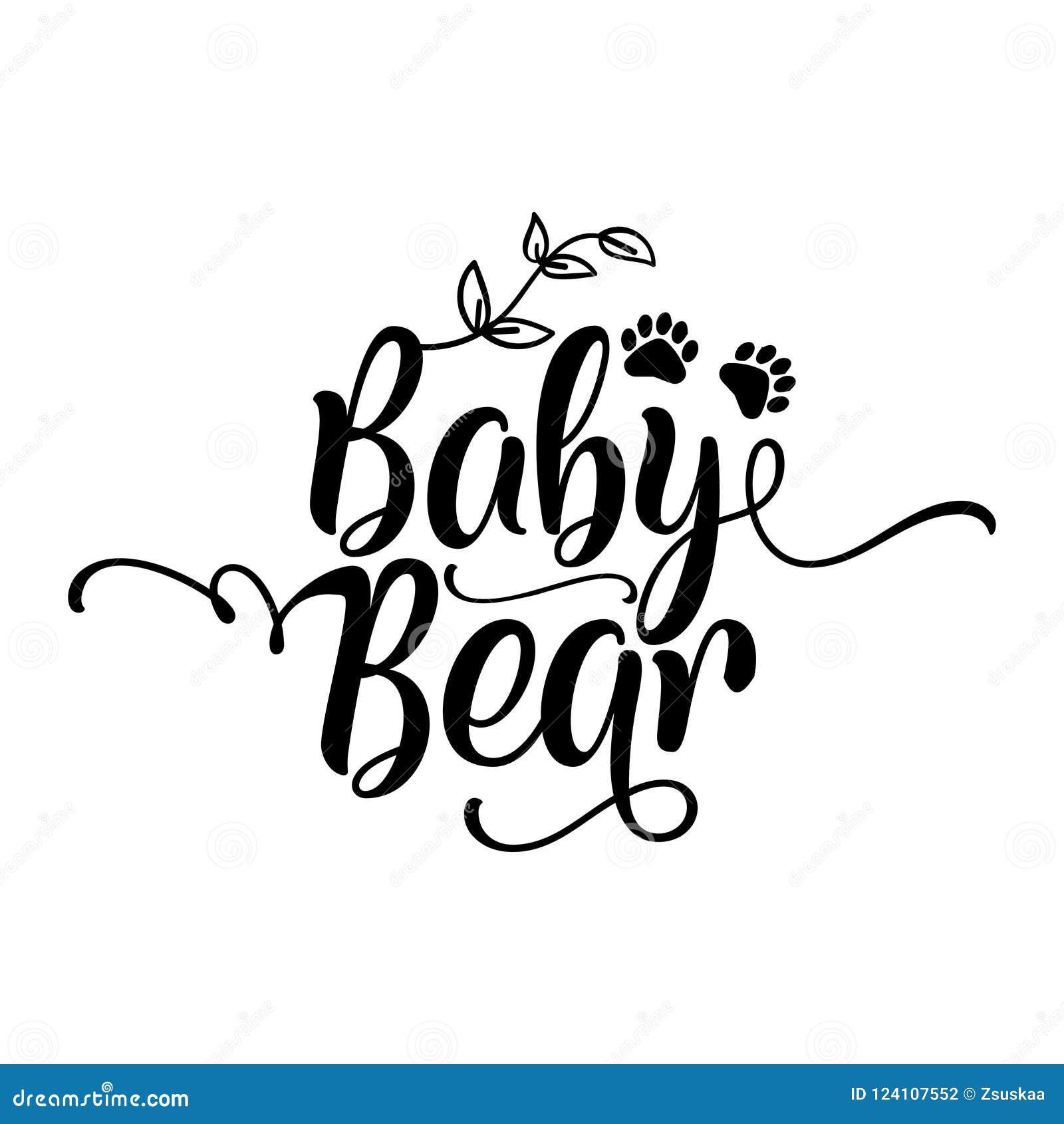 Baby-Bär - handgemachtes Kalligraphievektorzitat