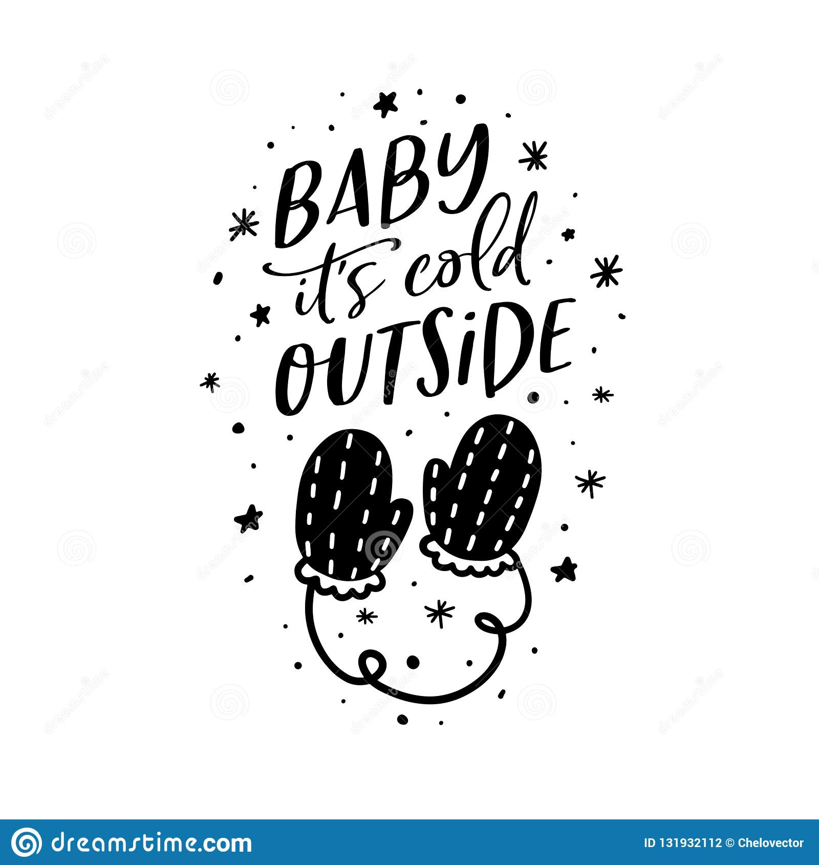 Baby Its Cold Outside Christmas Typography. Vector ...