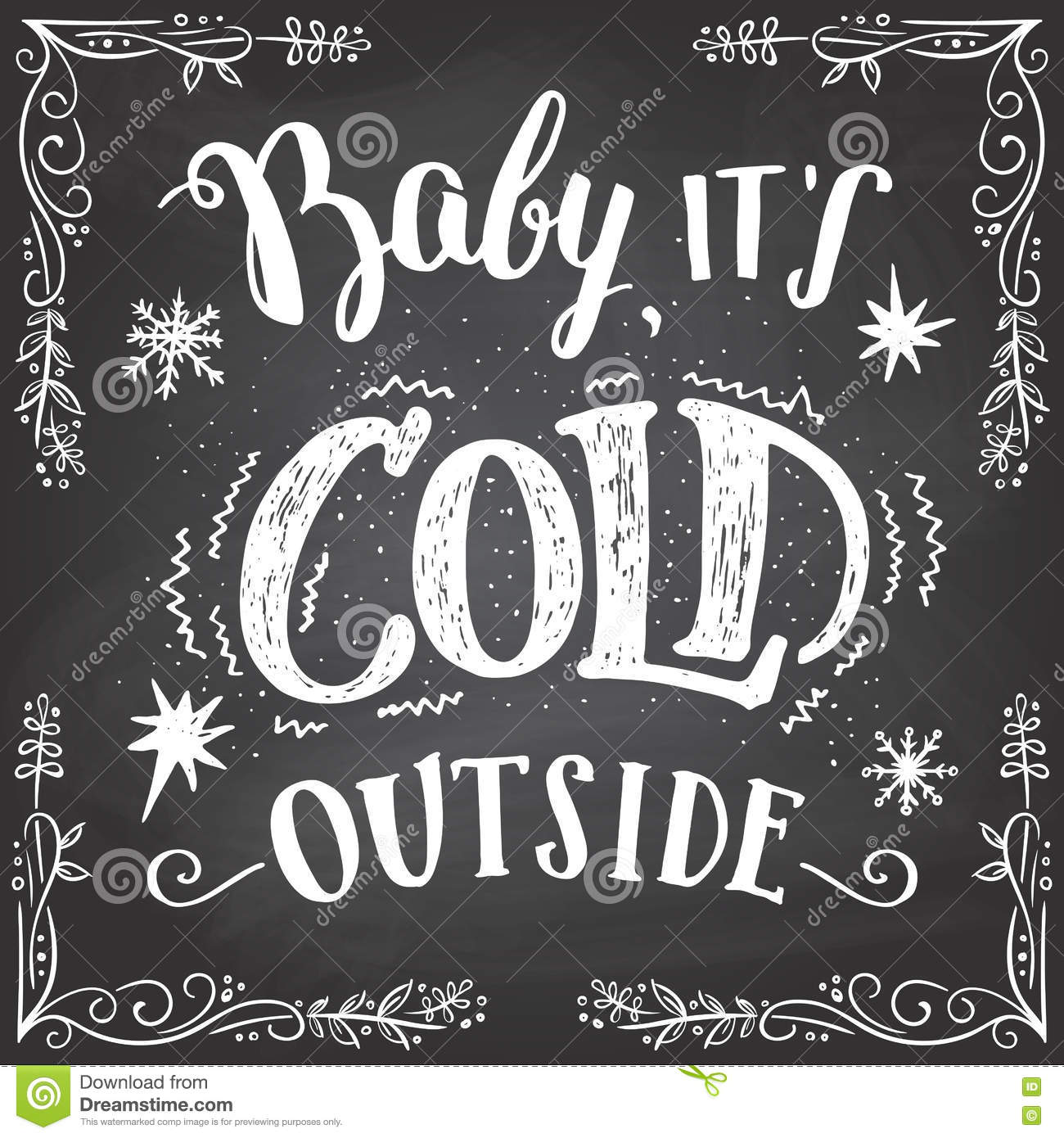 baby its cold outside handlettering sign stock vector