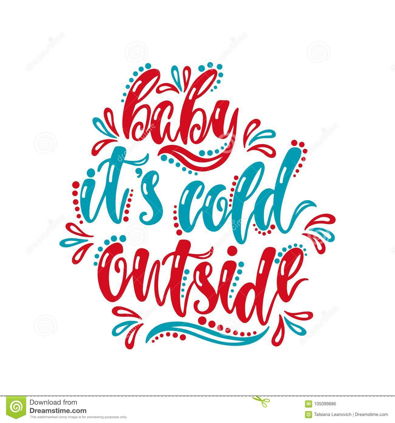 Baby Its Cold Outside Handwriting Inscription For Greeting Card