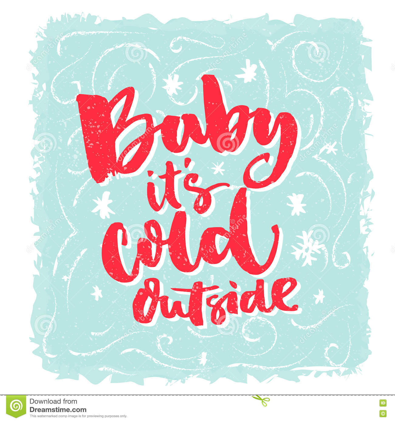 Baby Its Cold Outside Romantic Winter Phrase For Greeting Cards