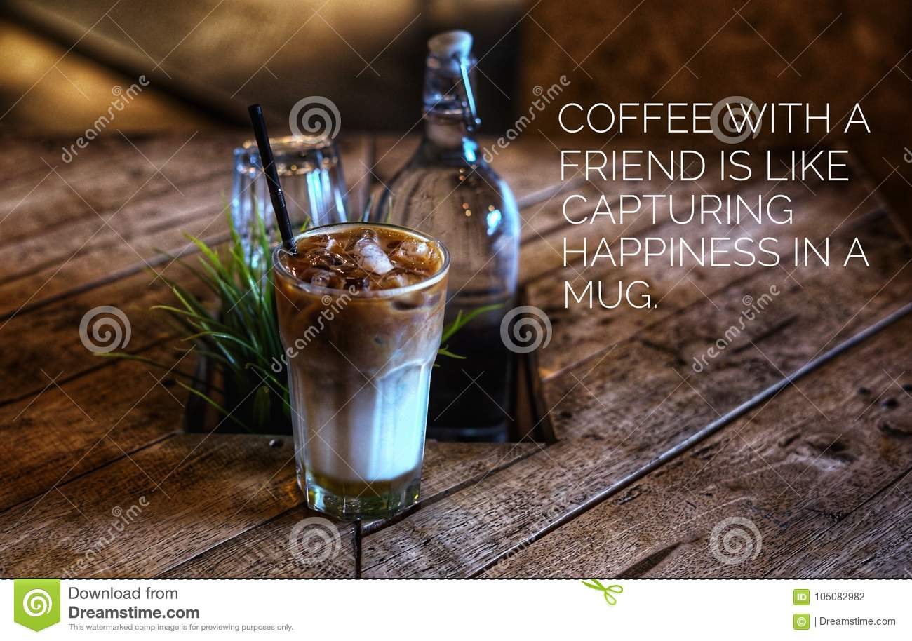 background concept coffee quotes stock photo image of friends