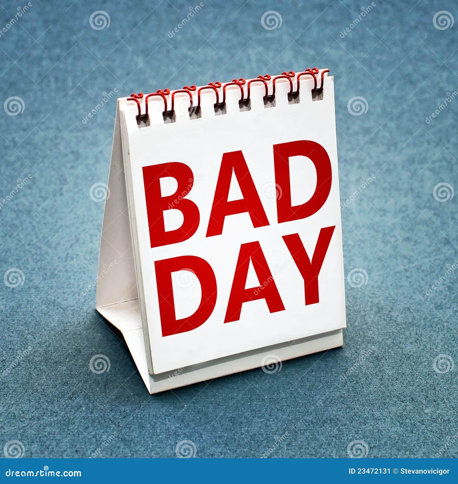 Bad Day Calendar Stock Image Image 23472131