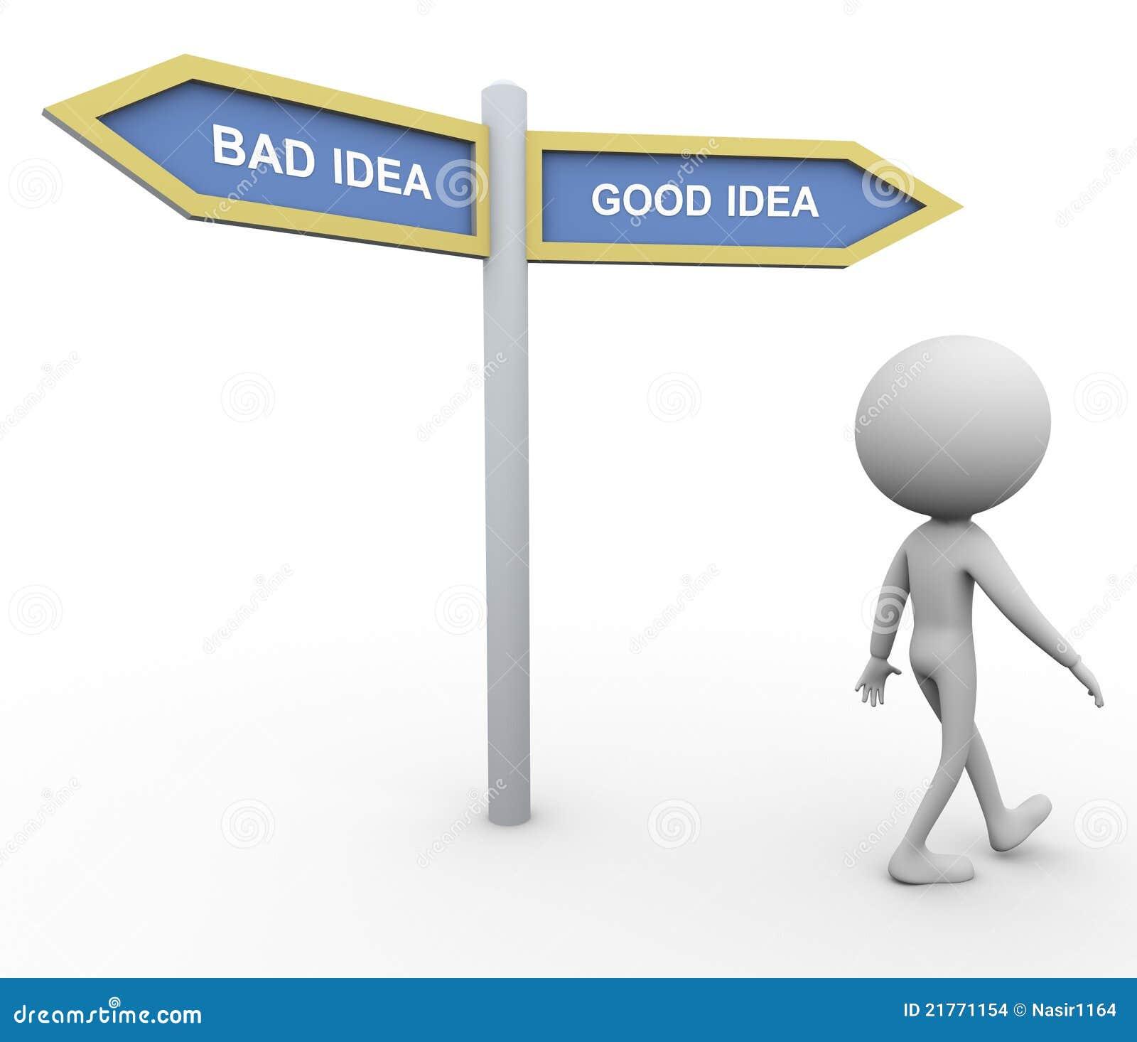 bad idea good idea stock images image 21771154. Black Bedroom Furniture Sets. Home Design Ideas