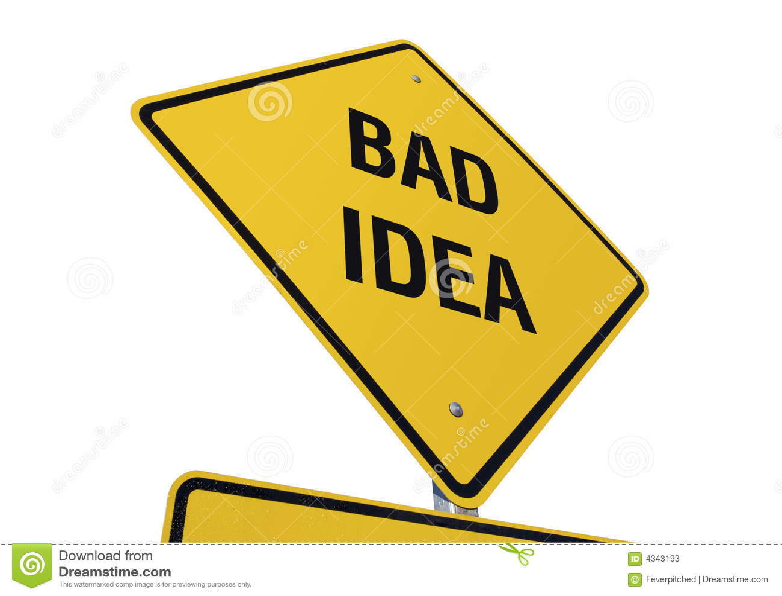 bad idea road sign stock photos image 4343193. Black Bedroom Furniture Sets. Home Design Ideas