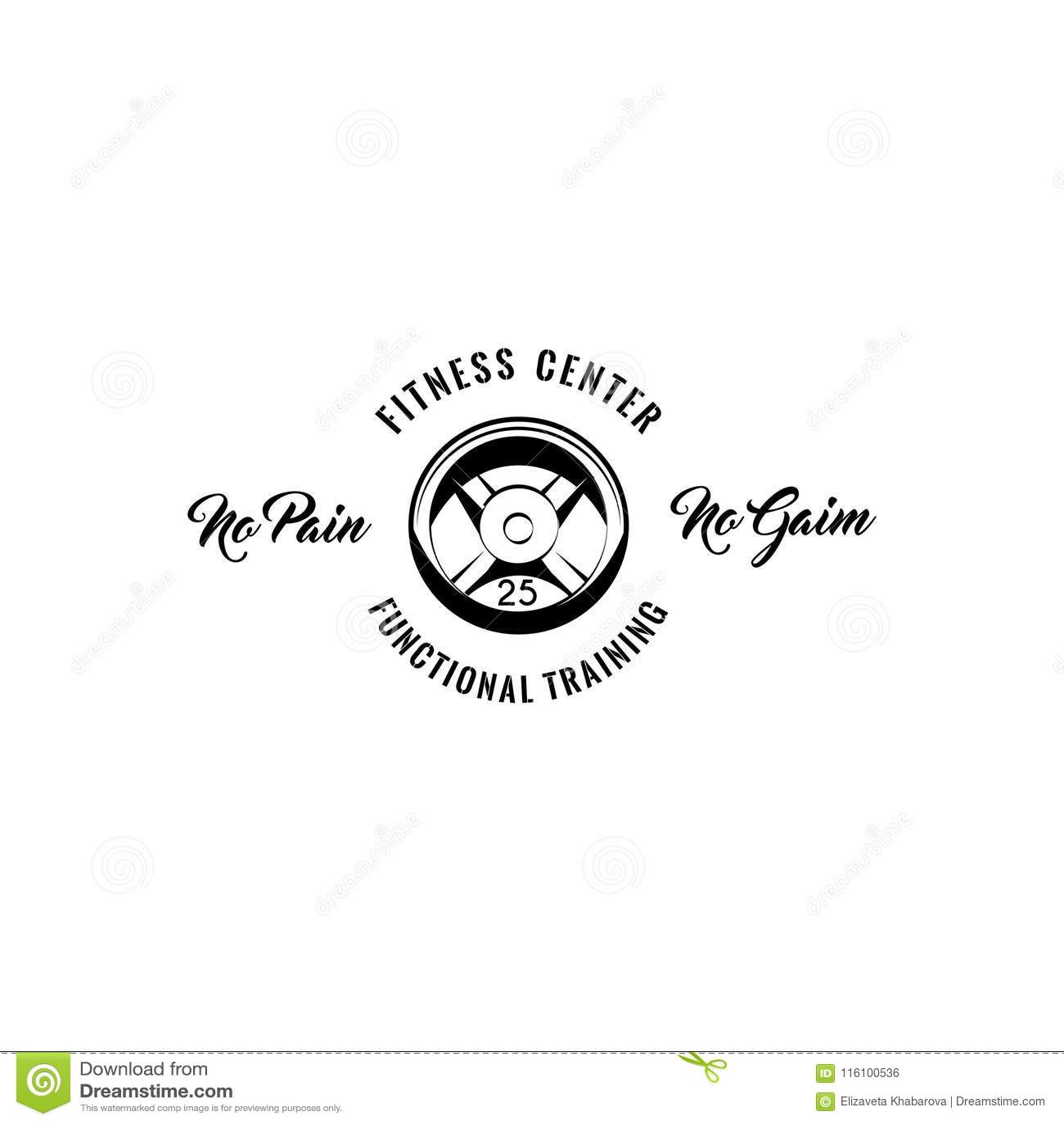 Barbell disk. Sport equipment. Fitness center logo emblem badge. No Pain No Gain inscription. Functional training. Vector.