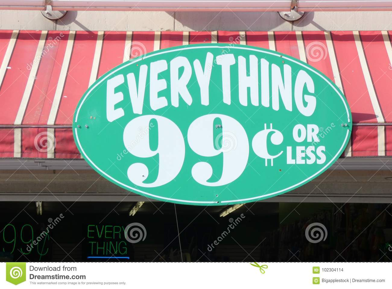A Sign On Store That Says Everything Retails For 99 Cents Or Less